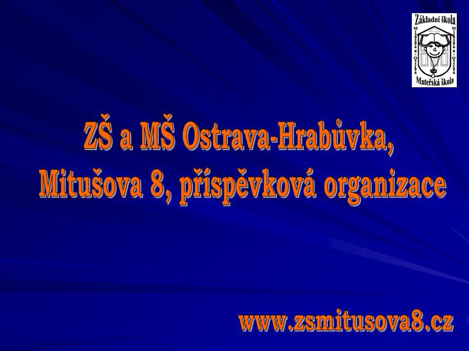 ZŠ a MŠ Ostrava-Hrabůvka, Mitušova 8, příspěvková organizace