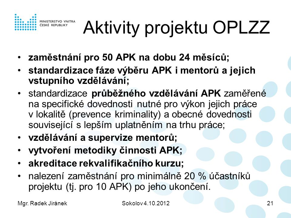 Aktivity projektu OPLZZ