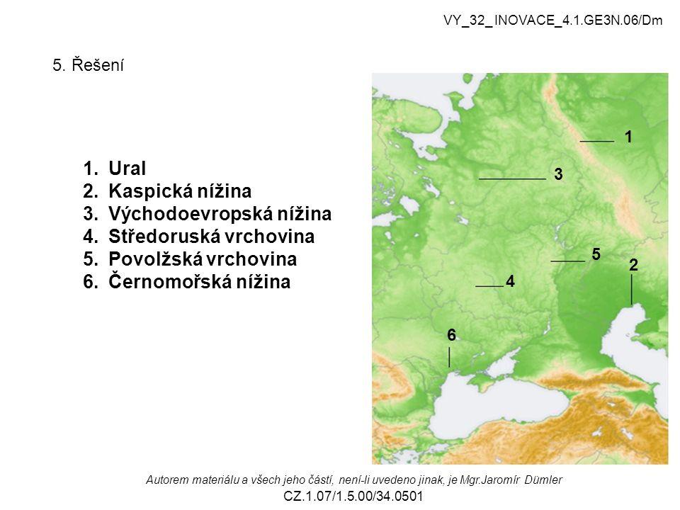 Východoevropská nížina Středoruská vrchovina Povolžská vrchovina