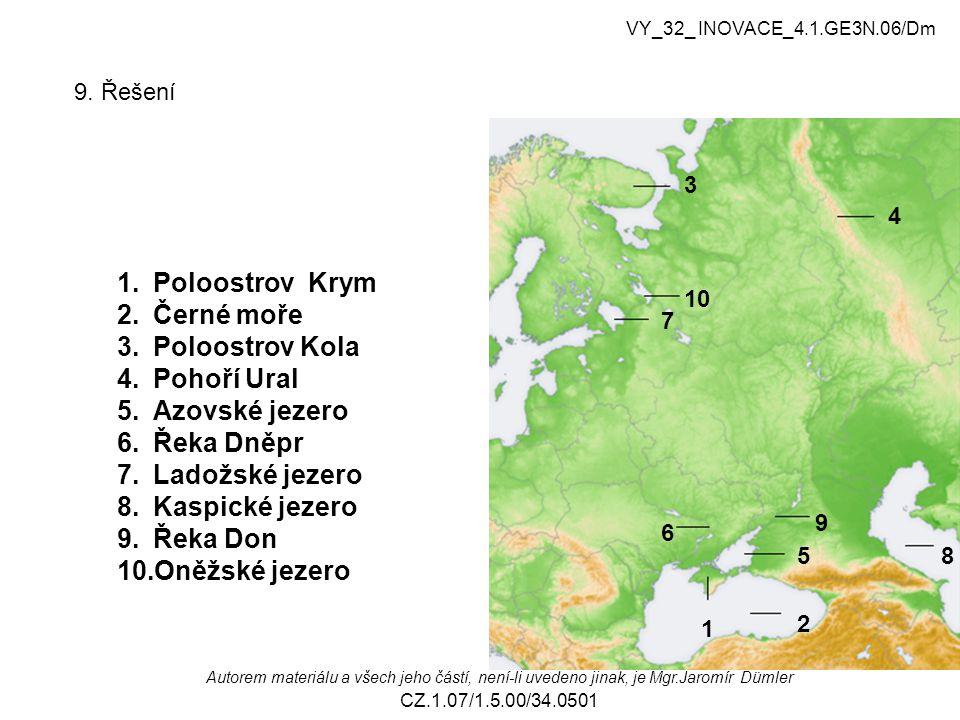 Poloostrov Krym Černé moře Poloostrov Kola Pohoří Ural Azovské jezero