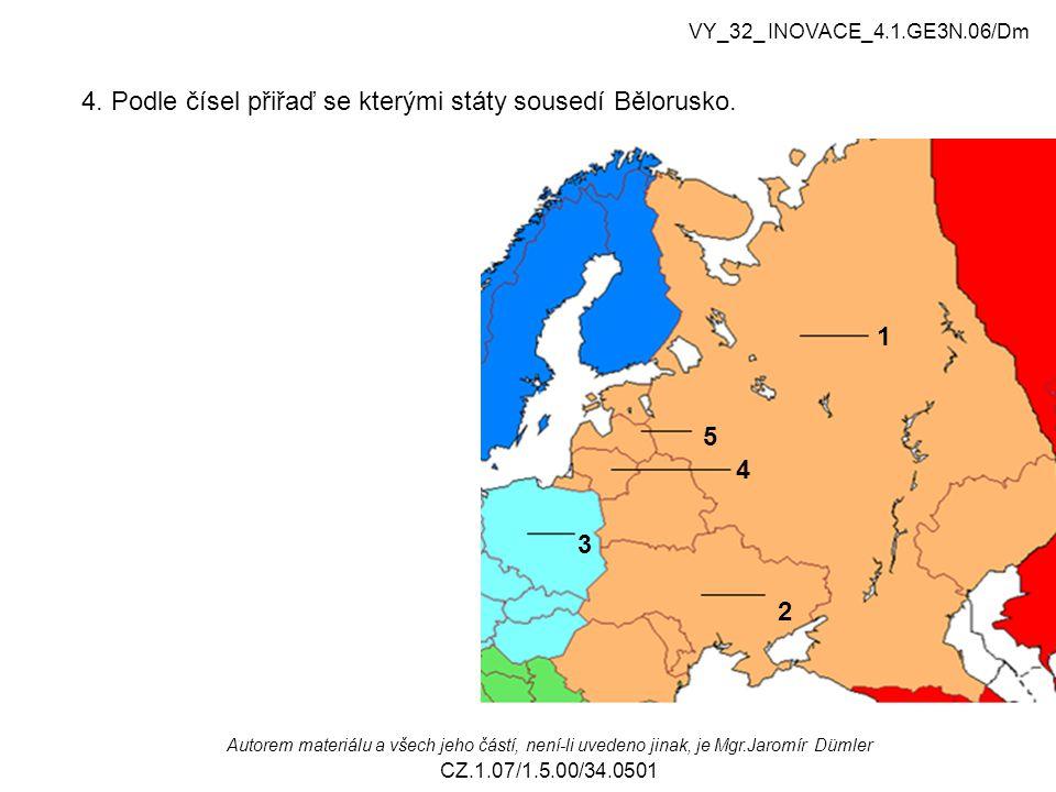 4. Podle čísel přiřaď se kterými státy sousedí Bělorusko.