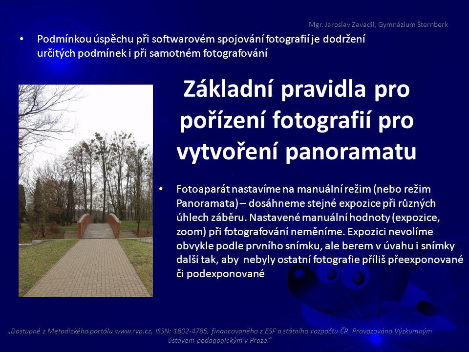 Základní pravidla pro pořízení fotografií pro vytvoření panoramatu