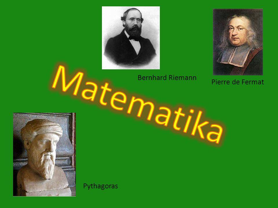 Bernhard Riemann Pierre de Fermat Matematika Pythagoras