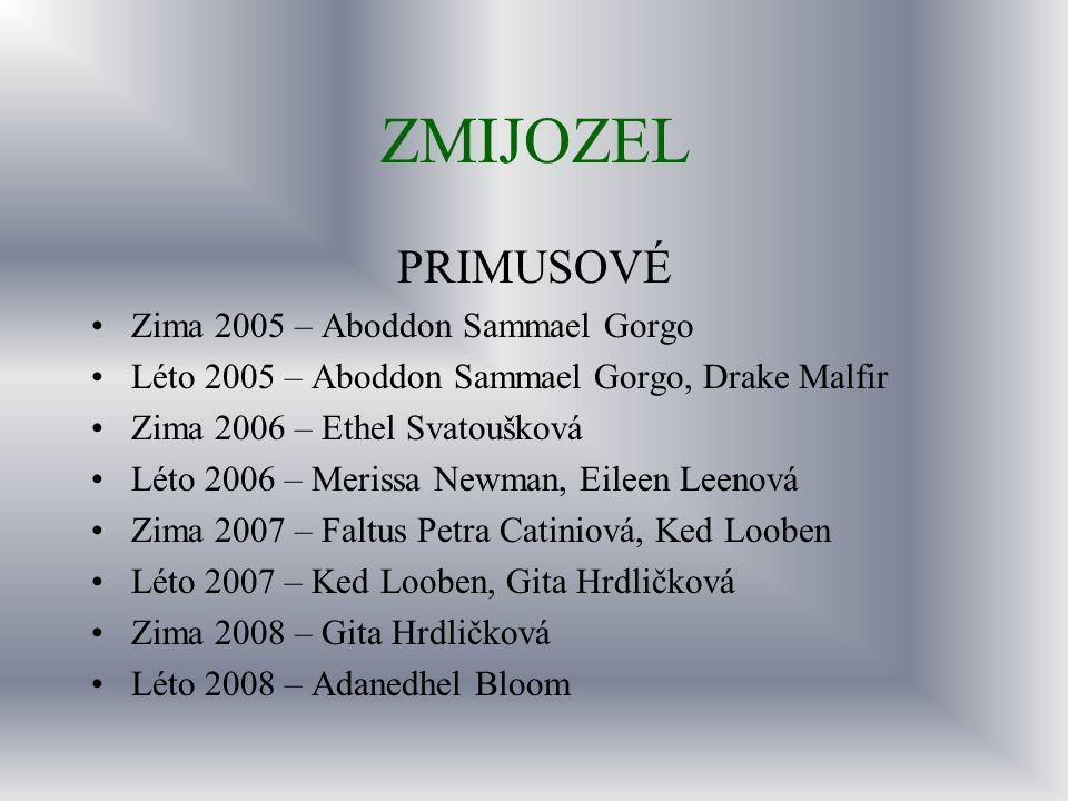 ZMIJOZEL PRIMUSOVÉ Zima 2005 – Aboddon Sammael Gorgo