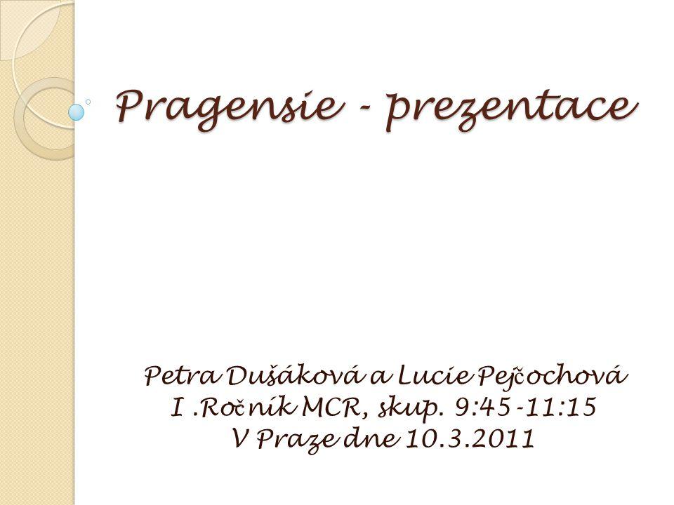 Pragensie - prezentace