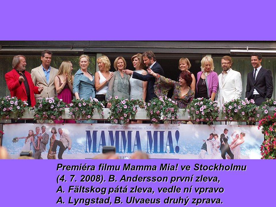 Premiéra filmu Mamma Mia. ve Stockholmu (4. 7. 2008). B