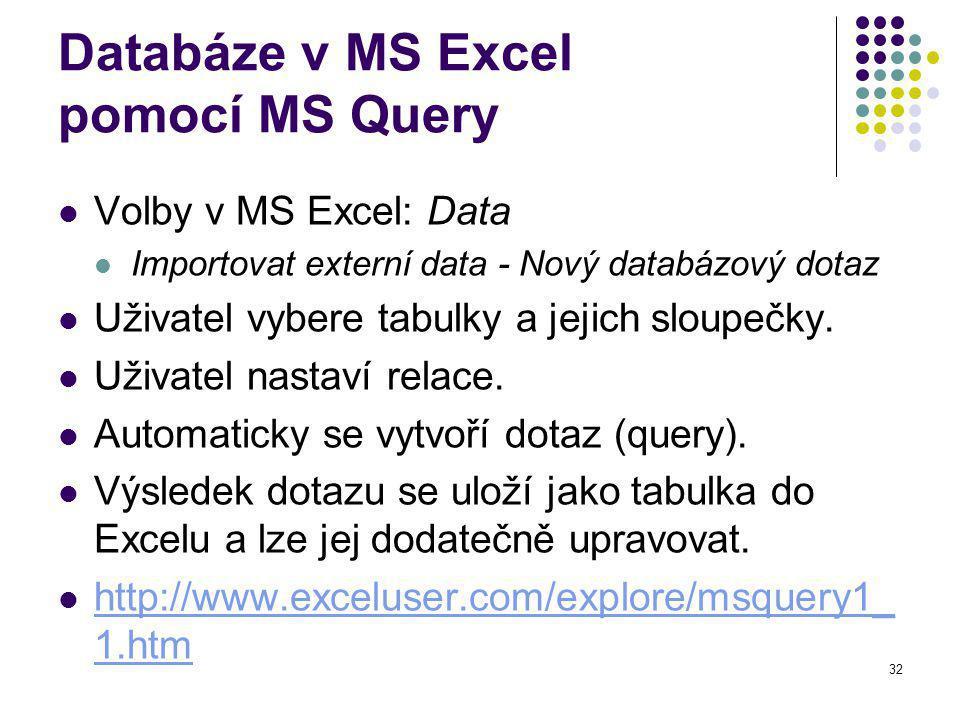 Databáze v MS Excel pomocí MS Query