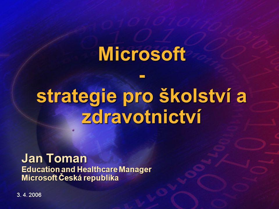 Microsoft - strategie pro školství a zdravotnictví