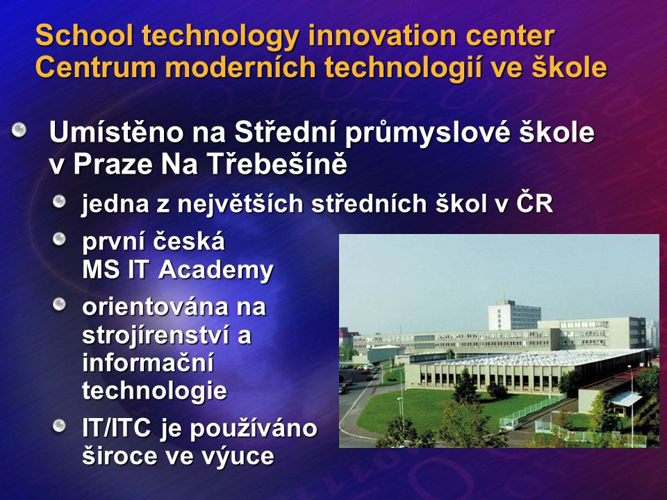 Umístěno na Střední průmyslové škole v Praze Na Třebešíně