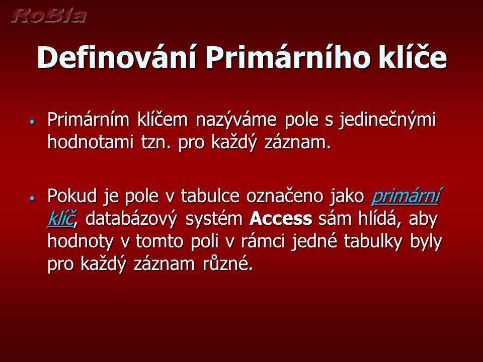 Definování Primárního klíče