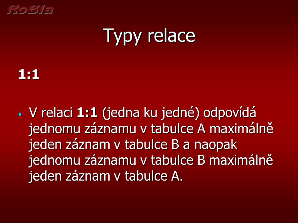 Typy relace 1:1.