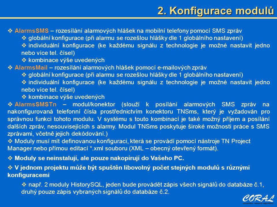 2. Konfigurace modulů AlarmsSMS – rozesílání alarmových hlášek na mobilní telefony pomocí SMS zpráv.
