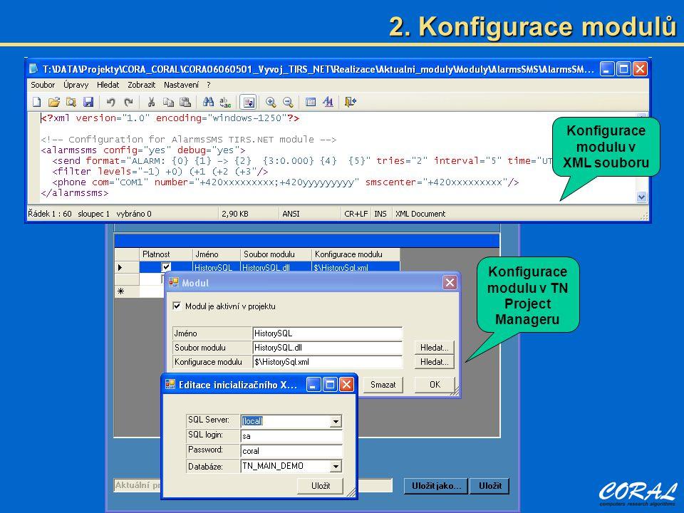 2. Konfigurace modulů Konfigurace modulu v XML souboru