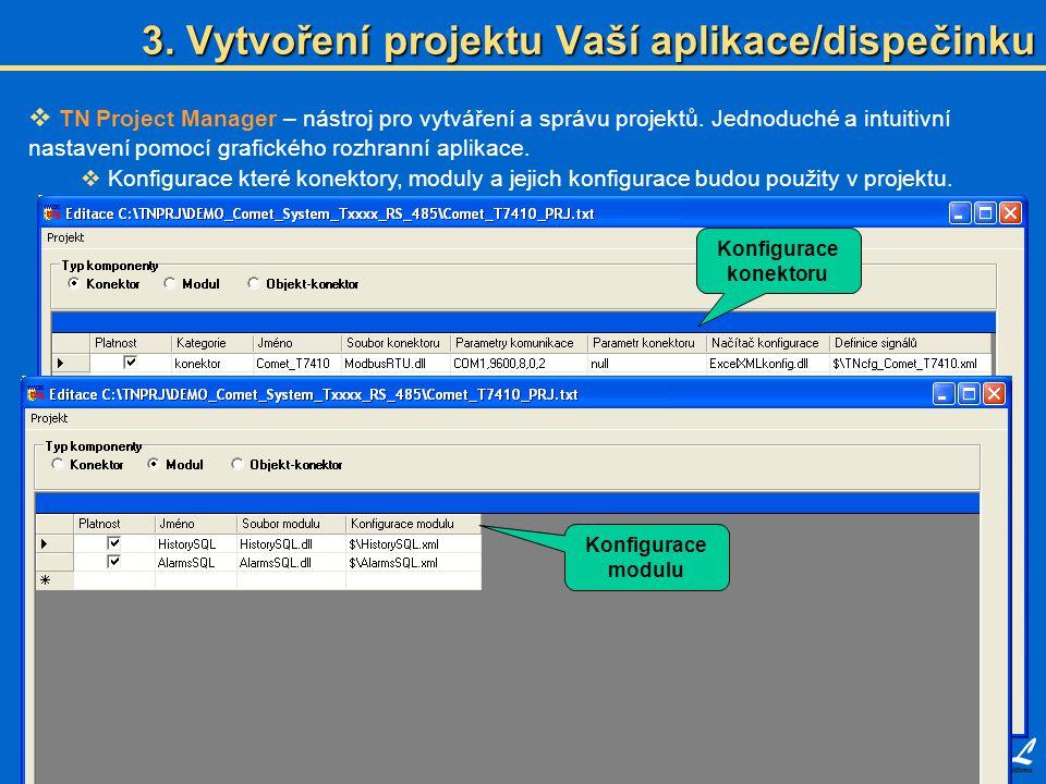 3. Vytvoření projektu Vaší aplikace/dispečinku