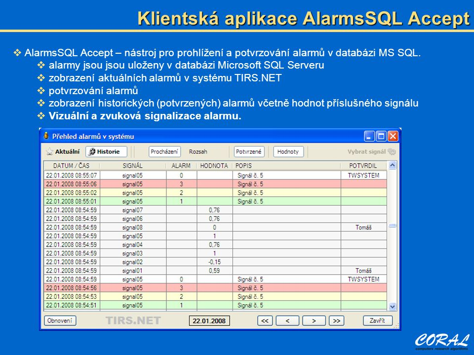Klientská aplikace AlarmsSQL Accept