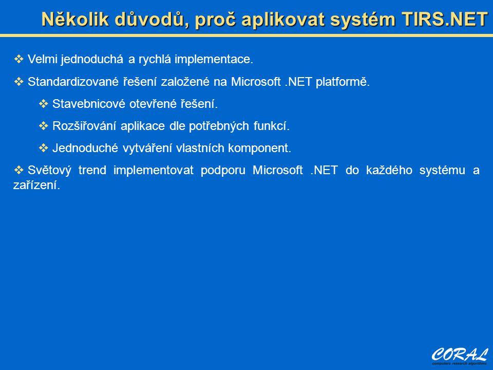 Několik důvodů, proč aplikovat systém TIRS.NET