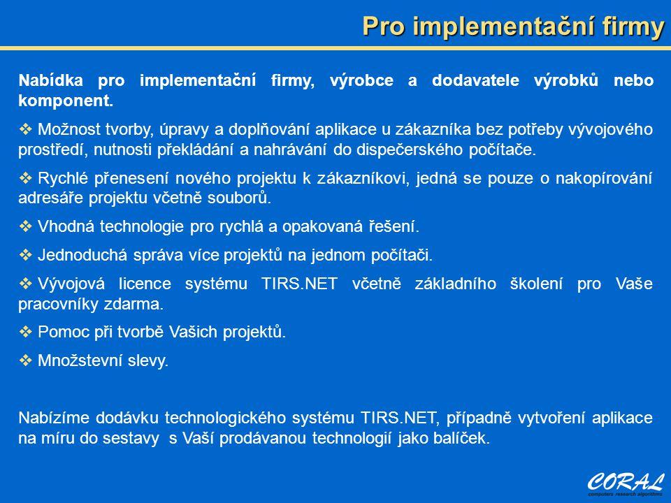 Pro implementační firmy