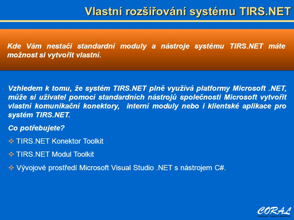 Vlastní rozšiřování systému TIRS.NET