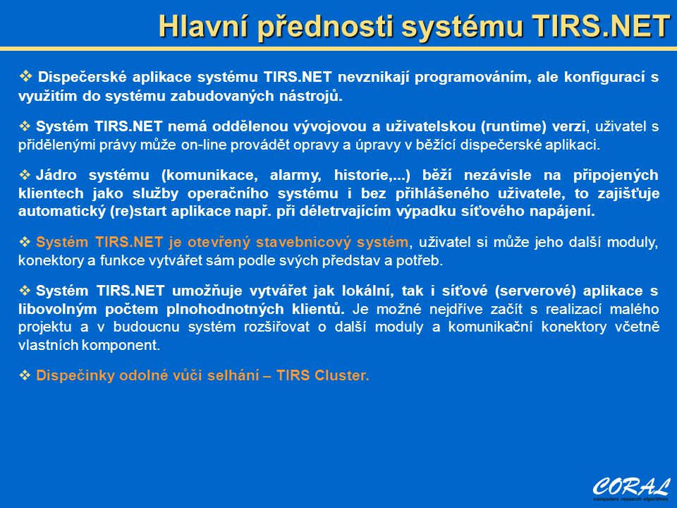 Hlavní přednosti systému TIRS.NET