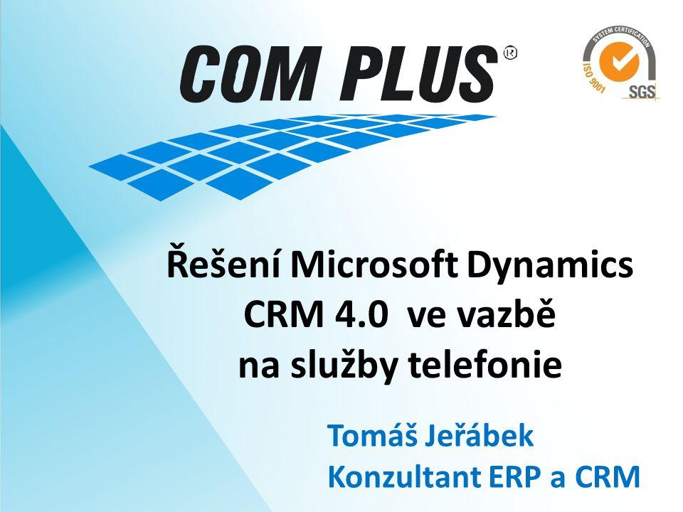 Řešení Microsoft Dynamics CRM 4.0 ve vazbě na služby telefonie