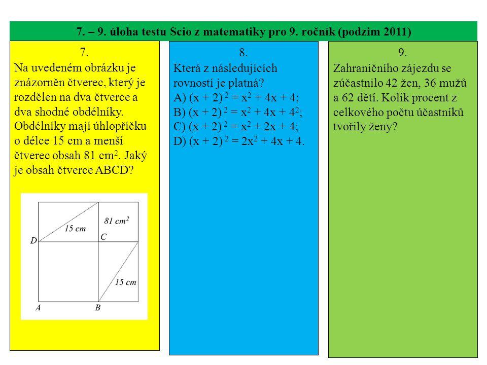 7. – 9. úloha testu Scio z matematiky pro 9. ročník (podzim 2011)
