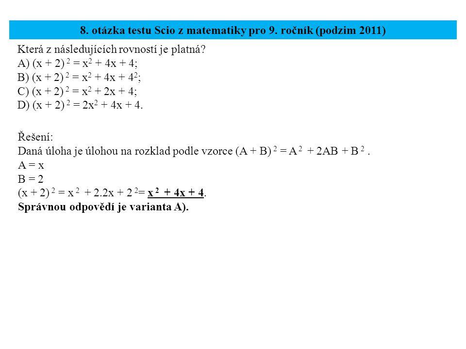 8. otázka testu Scio z matematiky pro 9. ročník (podzim 2011)