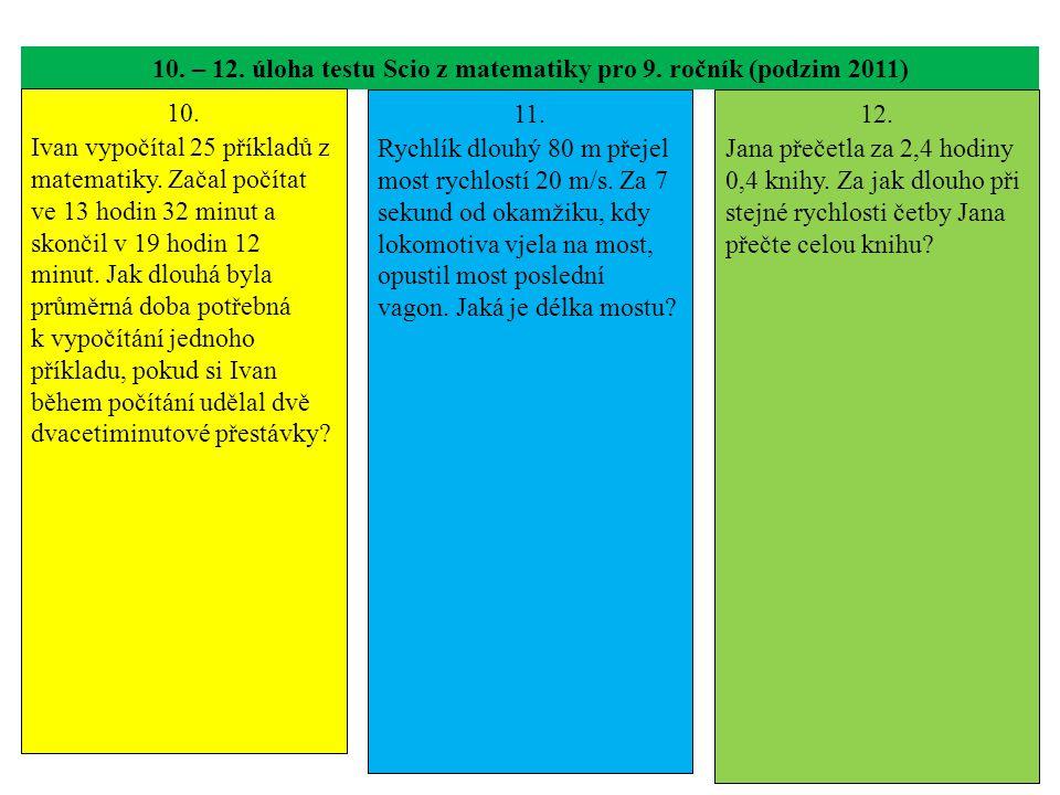 10. – 12. úloha testu Scio z matematiky pro 9. ročník (podzim 2011)