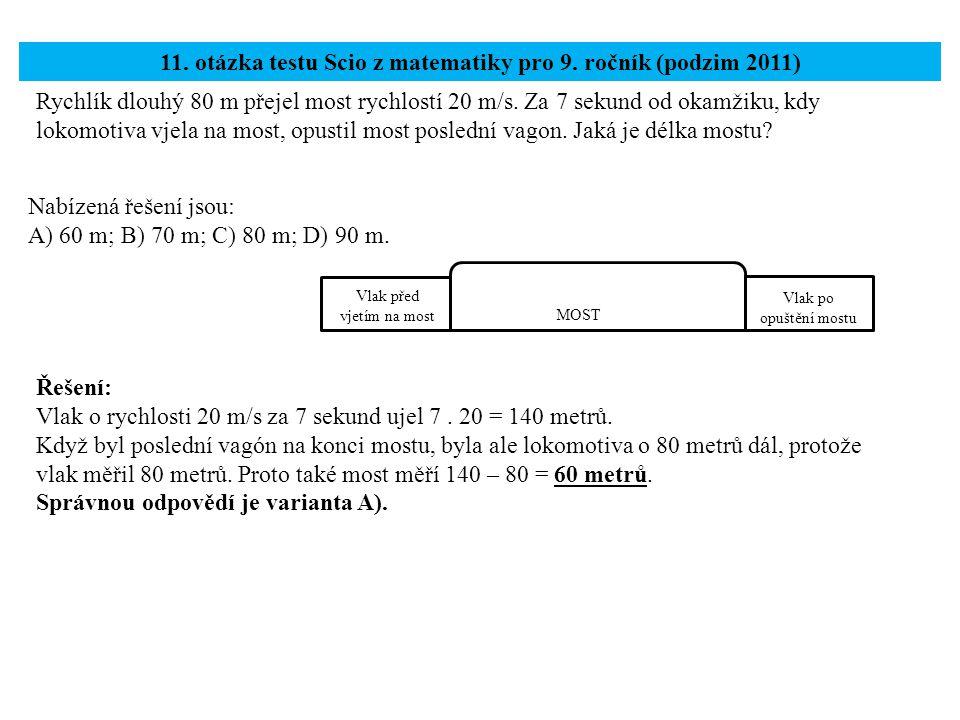 11. otázka testu Scio z matematiky pro 9. ročník (podzim 2011)