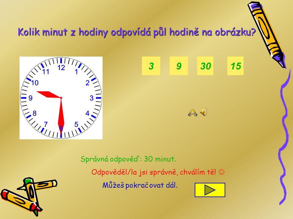 Kolik minut z hodiny odpovídá půl hodině na obrázku
