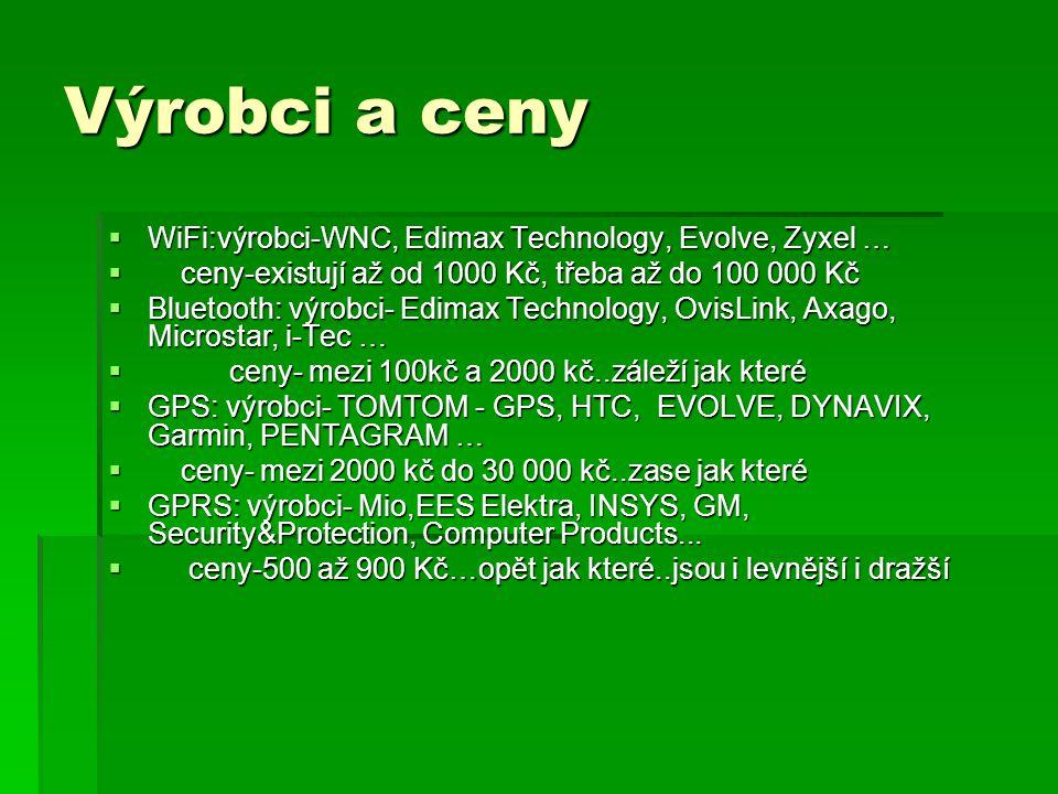 Výrobci a ceny WiFi:výrobci-WNC, Edimax Technology, Evolve, Zyxel …