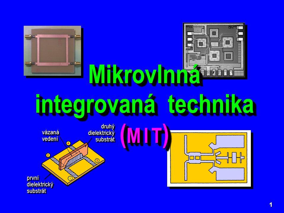 Mikrovlnná integrovaná technika (M I T)