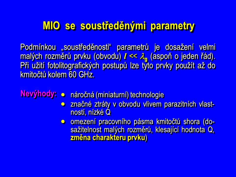 MIO se soustředěnými parametry