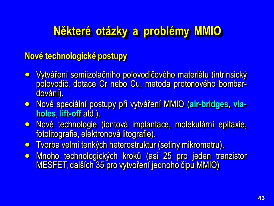 Některé otázky a problémy MMIO