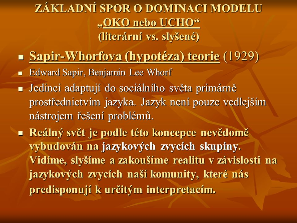 Sapir-Whorfova (hypotéza) teorie (1929)