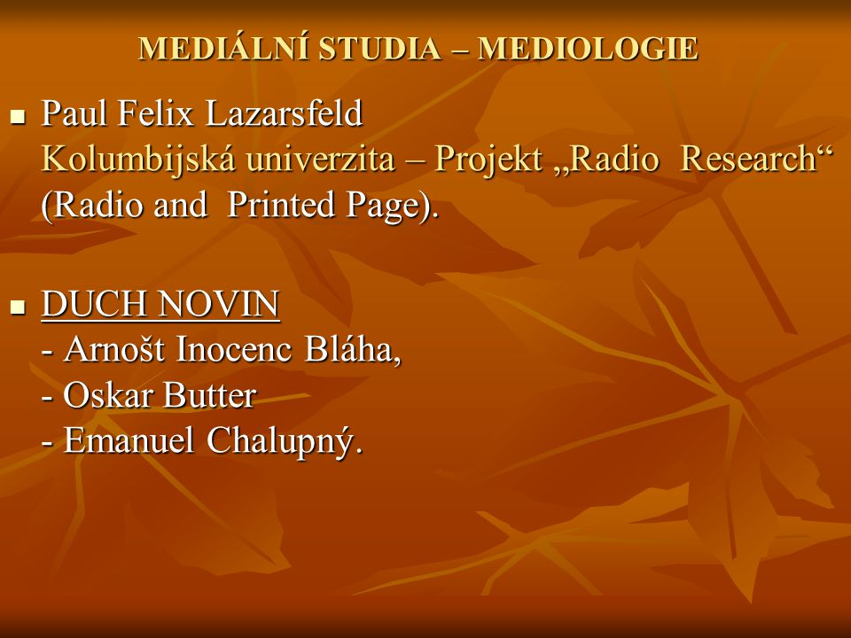 MEDIÁLNÍ STUDIA – MEDIOLOGIE