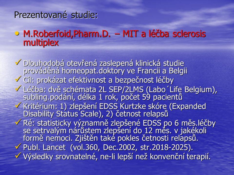 M.Roberfoid,Pharm.D. – MIT a léčba sclerosis multiplex