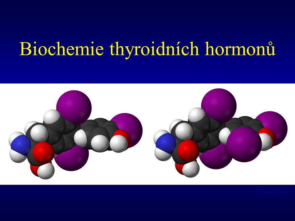 Biochemie thyroidních hormonů