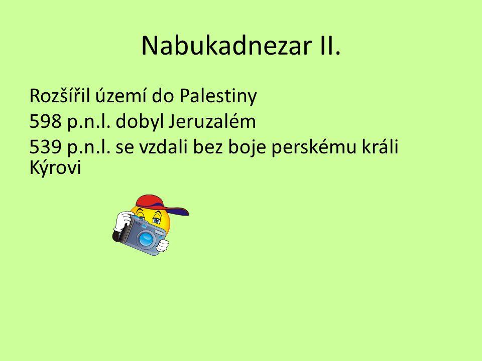 Nabukadnezar II. Rozšířil území do Palestiny
