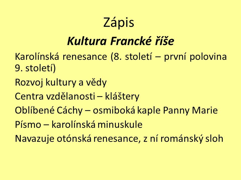Zápis Kultura Francké říše