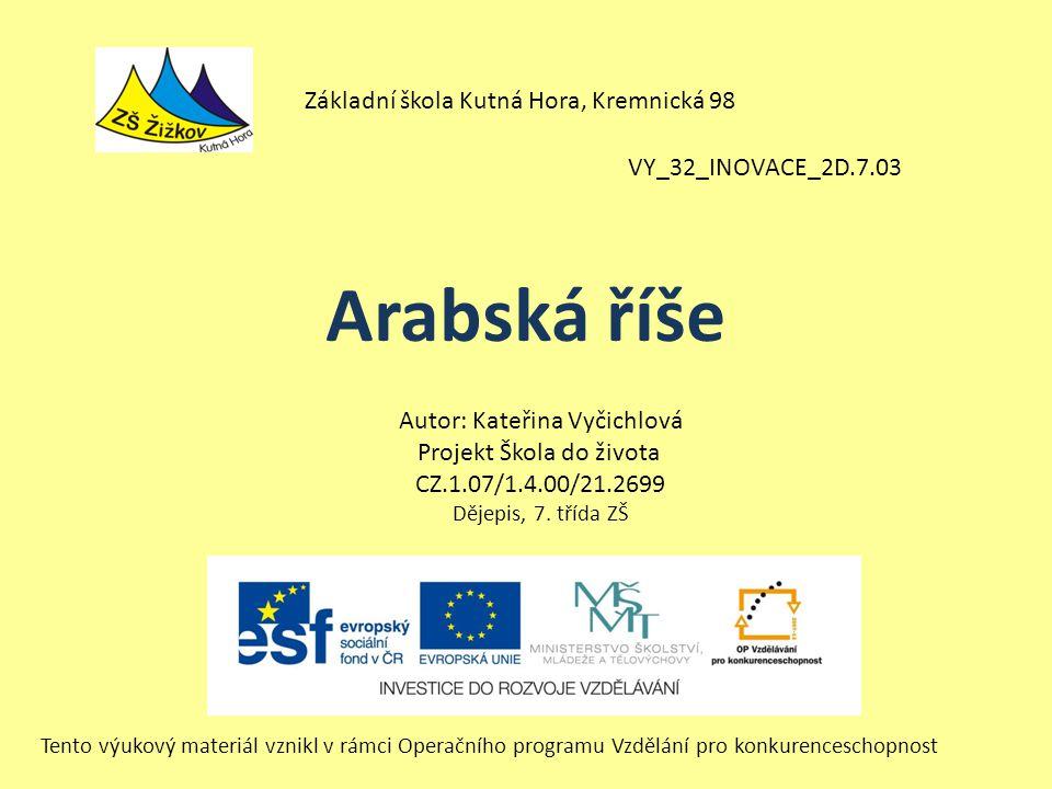 Arabská říše Základní škola Kutná Hora, Kremnická 98