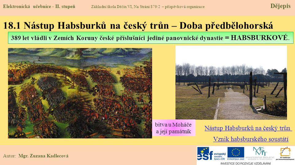 18.1 Nástup Habsburků na český trůn – Doba předbělohorská