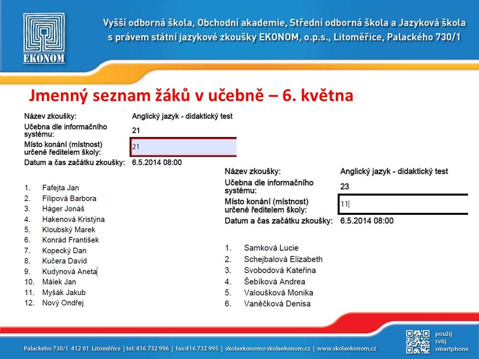 Jmenný seznam žáků v učebně – 6. května