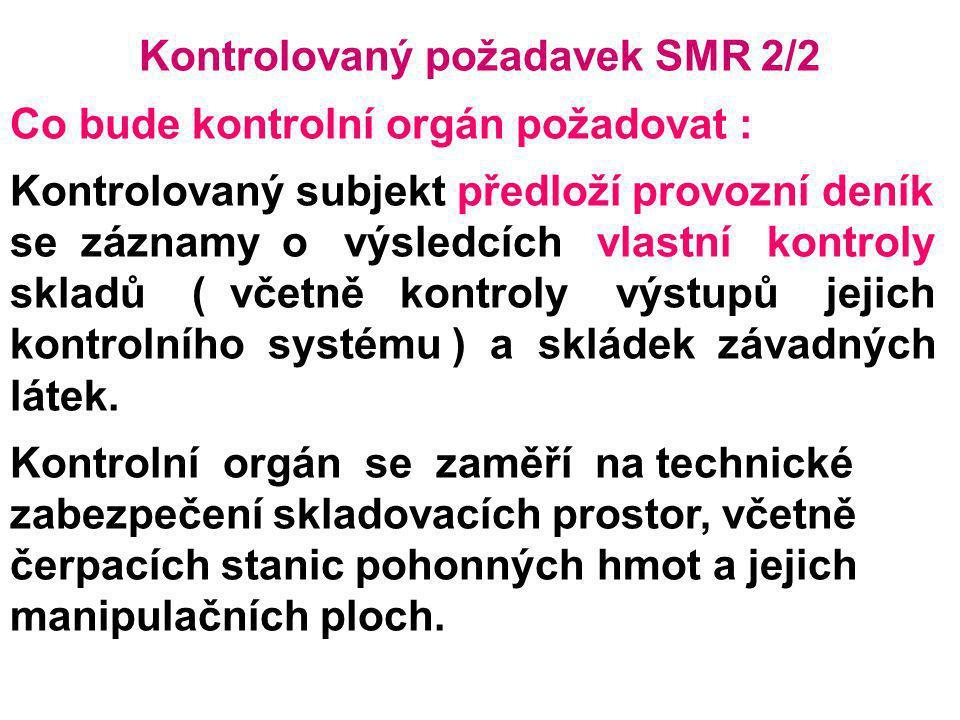 Kontrolovaný požadavek SMR 2/2