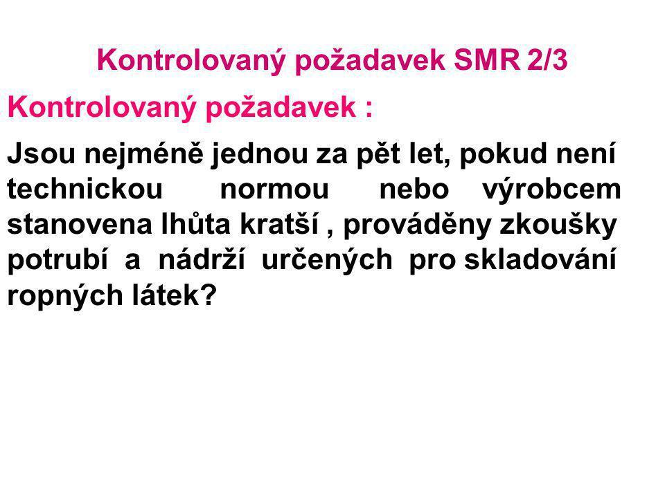Kontrolovaný požadavek SMR 2/3