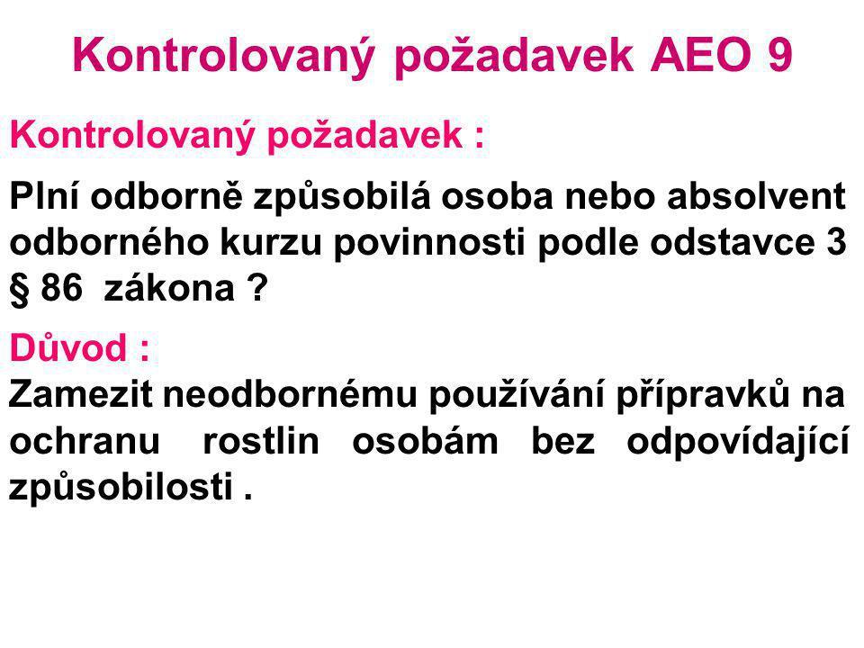 Kontrolovaný požadavek AEO 9