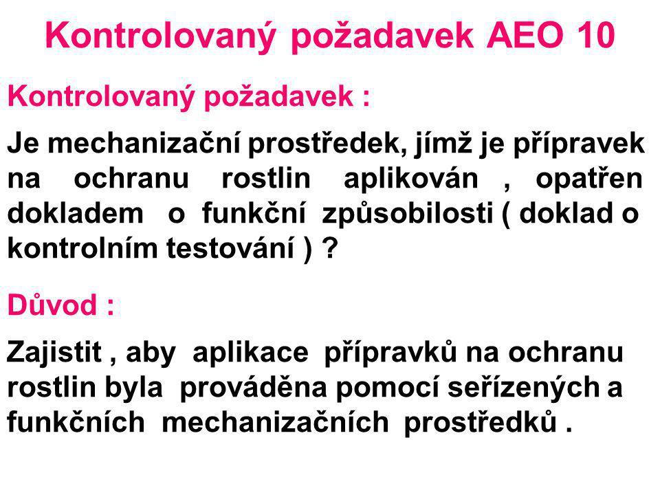 Kontrolovaný požadavek AEO 10