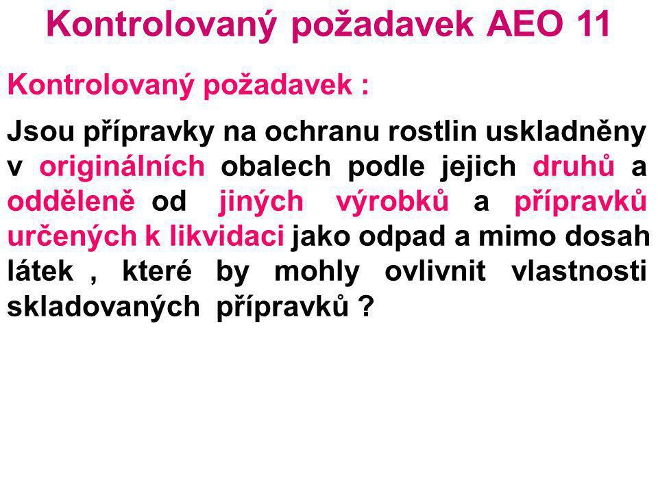 Kontrolovaný požadavek AEO 11