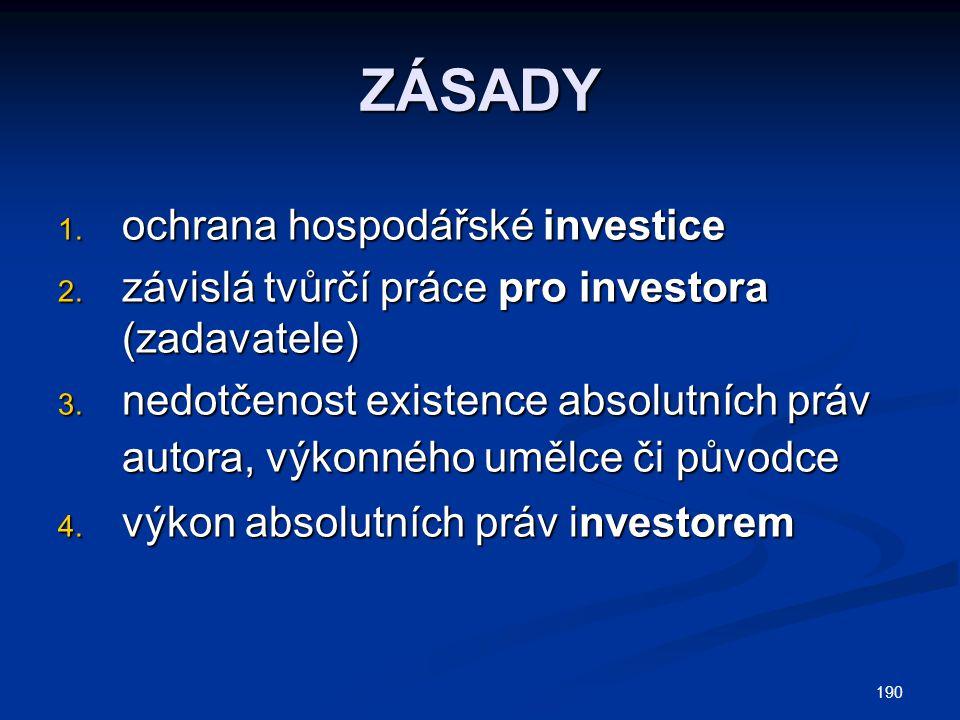 ZÁSADY ochrana hospodářské investice
