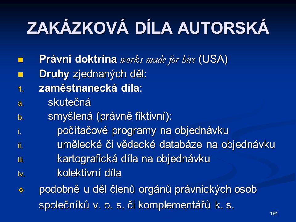 ZAKÁZKOVÁ DÍLA AUTORSKÁ