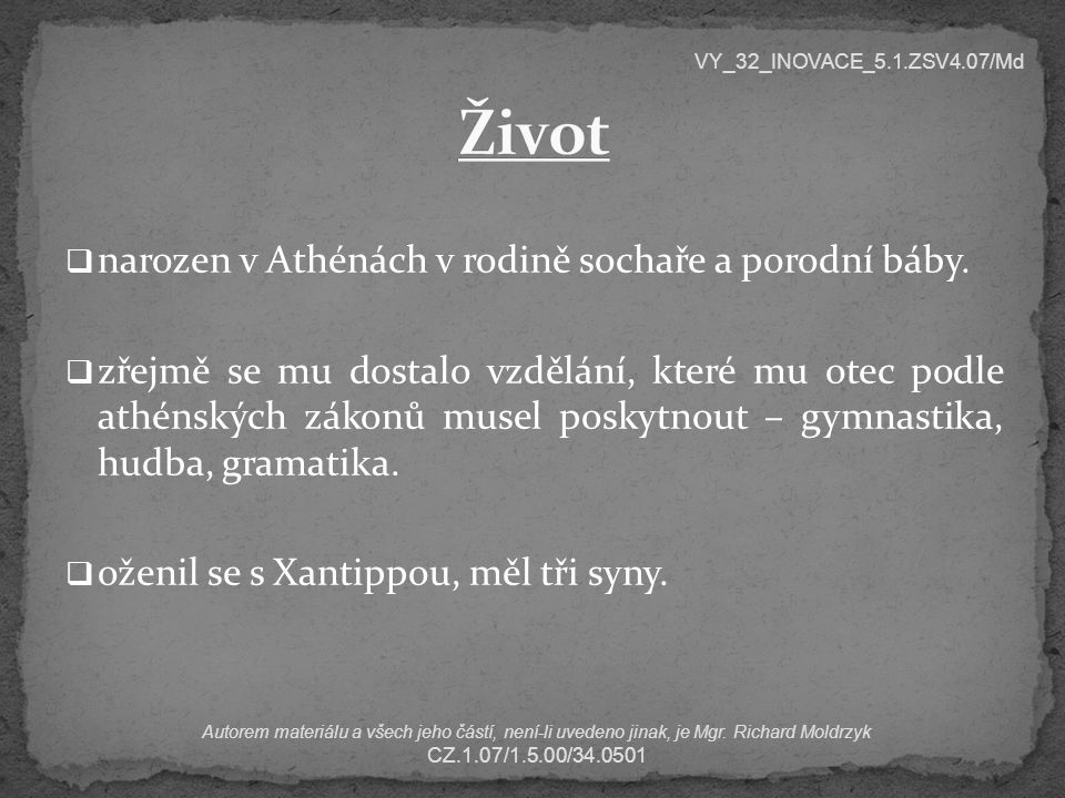 Život narozen v Athénách v rodině sochaře a porodní báby.